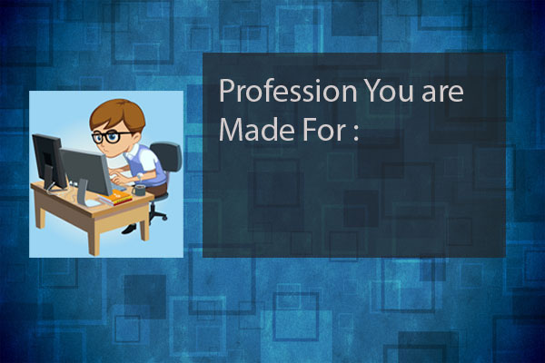 Your profession and you